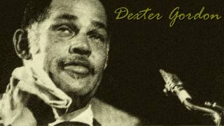 Dexter Gordon - Mischievous lady