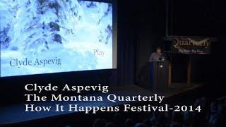 Clyde Aspevig  at the Montana Quarterly Festival