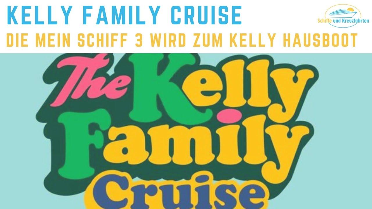 Kelly Family Cruise 2020 Auf Der Mein Schiff 3 Von Tui