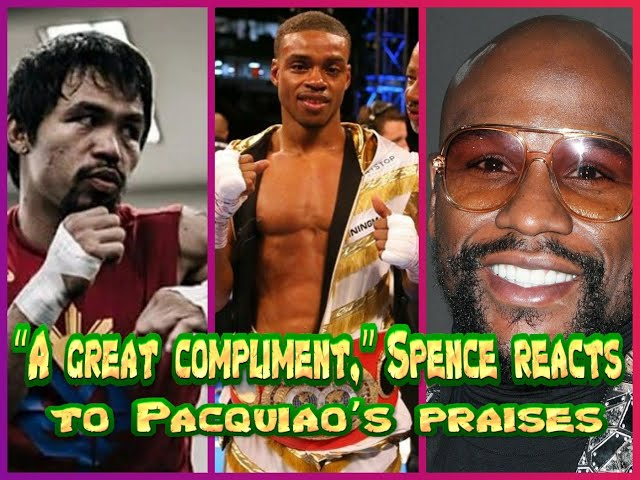 """""""A great compliment,"""" Errol Spence Jr reacts to Manny Pacquiao's praises"""