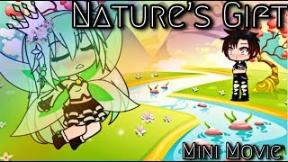 Nature's Gift | Gachaverse | Mini Movie ❤️