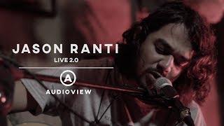 Jason Ranti - Audioview Live 2.0 (Full Performance)
