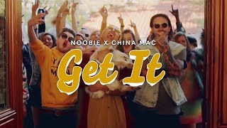 Noobie - Get It (ft. China Mac) [Official Music Video]
