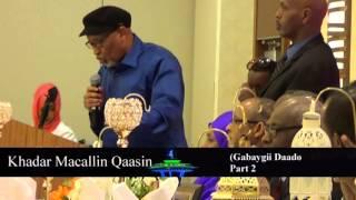 GABAY CUSUB KHADAR MACALLIN QAASIN (DAADO PART 2)
