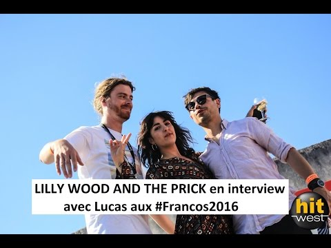 LILLY WOOD AND THE PRICK : interview Hit West aux Francos 2016