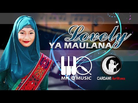 Lovely - Ya Maulana  (Maranao Version)