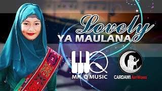 [4.24 MB] Lovely - Ya Maulana (Maranao Version)