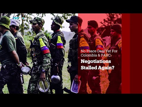 TRT World - World in Focus: No Peace Deal Yet For Colombia & FARC: Negotiations Stalled Again?