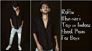Top 10 Indoor Shoot Poses For Boys For Men How To Style 2018 Latest Youtube