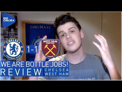 CHELSEA 1-1 WEST HAM || CHELSEA ARE BOTTLE JOBS! || CAN'T KILL GAMES OFF!
