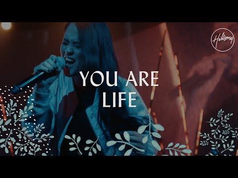 You Are Life - Hillsong Worship
