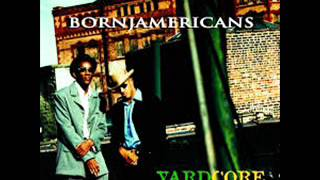 Born Jamaicans -Yardcore. (Full Album)
