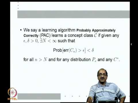 Mod-07 Lec-19 Learning and Generalization; PAC learning framework