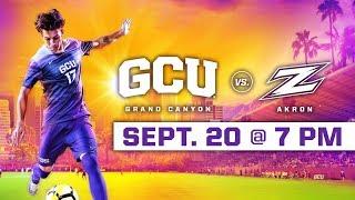 GCU Men's Soccer vs. Akron Sep 20, 2018