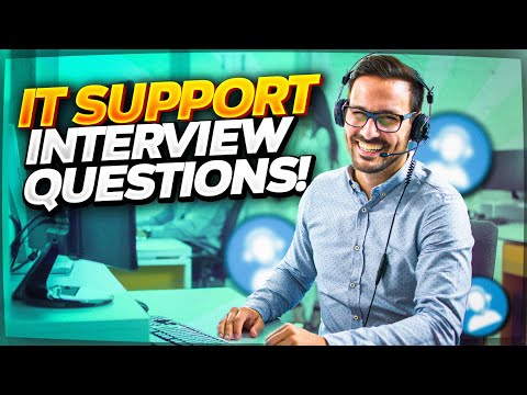 IT SUPPORT Interview Questions and ANSWERS! (How to PASS an IT Technical Support Job Interview!)