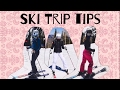 Ski Trip Tips... (What to Take)