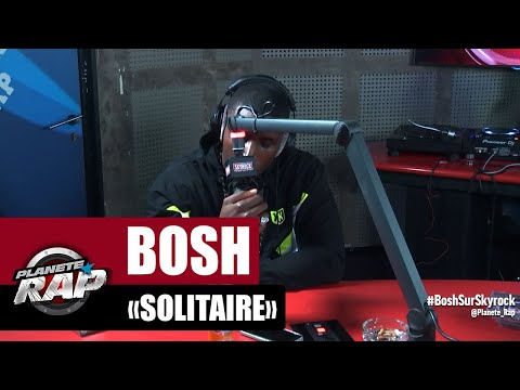 Youtube: Bosh « Solitaire » #PlanèteRap