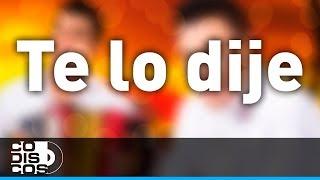 Te Lo Dije, Churo Díaz Y Elias Mendoza - Audio