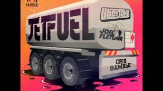 Repeat youtube video Joel Fletcher, Uberjak'd - Jetfuel (feat. Cris Gamble)