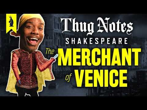 The Merchant of Venice (Shakespeare) – Thug Notes Summary & Analysis