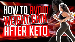 How to Avoid Weight Gain After Keto
