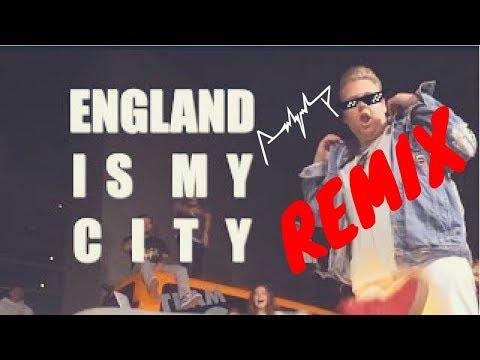 England Is My City REMIX!