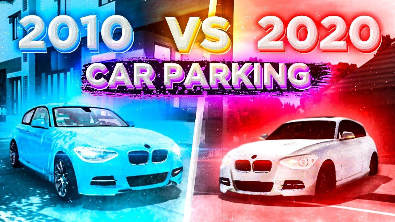 Car parking multiplayer ВЕРСИЯ 2010 ГОДА VS 2020 - НОВАЯ И СТАРАЯ ВЕРСИЯ Кар паркинг