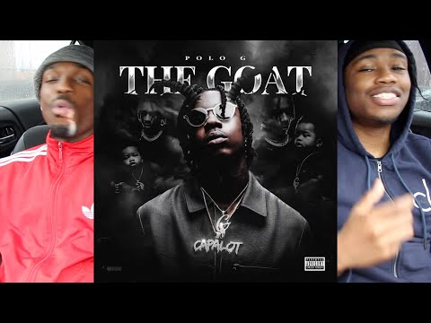 Polo G – THE GOAT FIRST REACTION/REVIEW