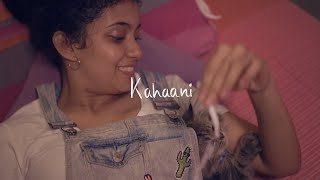 When Chai Met Toast - Kahaani (Official Video)