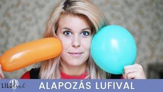 ALAPOZÁS LUFIVAL ️🎈😱   LILULAND