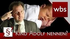 Darf ich mein Kind Adolf nennen? | Rechtsanwalt Christian Solmecke
