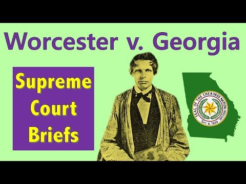 When The Supreme Court Tried To Prevent Indian Removal | Worcester V. Georgia