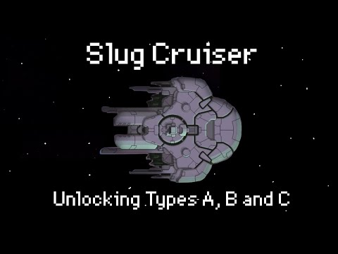 How to unlock the Slug Cruiser (Types A, B & C)