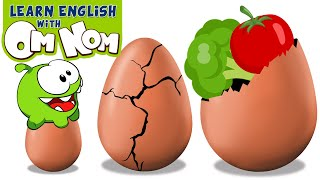 EATING HEALTHY WITH OM NOM! Learn Vegetables with Surprise Eggs Toys | Learning Cartoons for Kids
