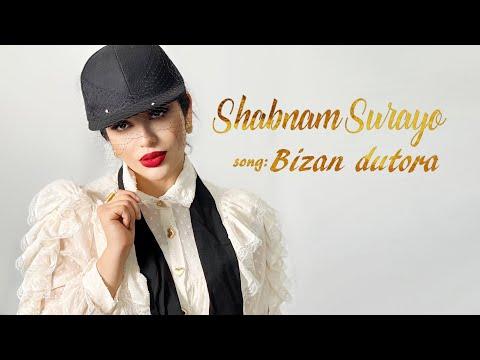 Shabnam Surayo - Bizan Dutora