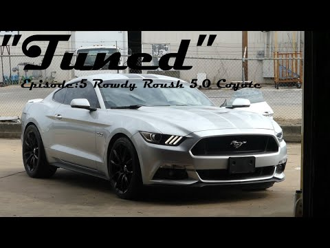 """""""Tuned"""" Ep:5 - How to Tune a Coyote Mustang!"""