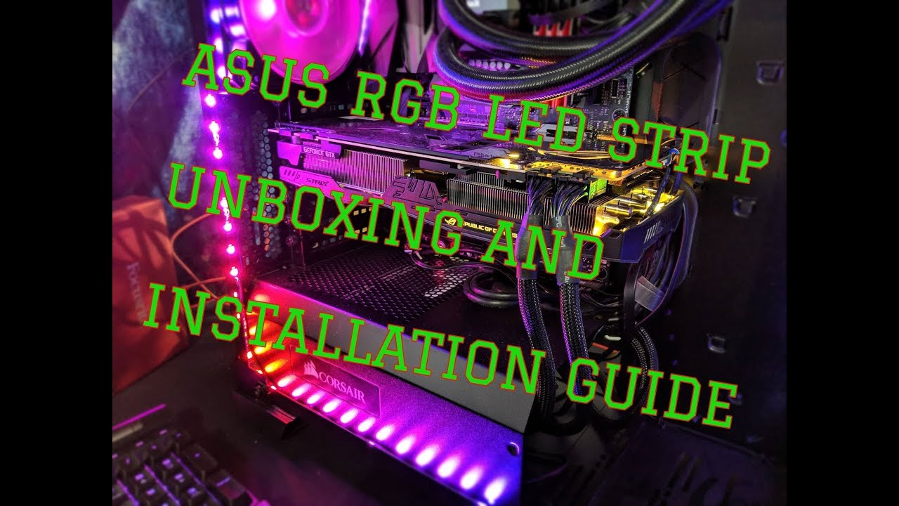 ROG LED Strip Unboxing and Installation Guide for Beginners