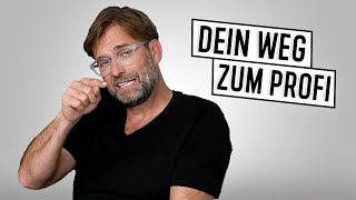 "Jürgen Klopp: ""That's how you become a professional football player 