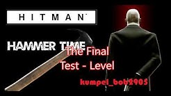 Hitman - Hammer Time Challenge Walktrough german