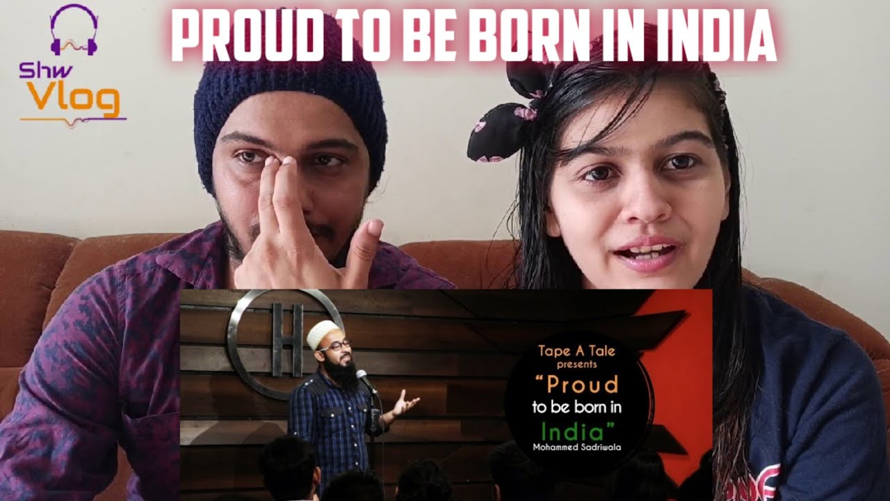 Proud To Be Born In India Reaction  - Mohammed Sadriwala Kahaaniya Storytelling Tape A Tale,Shw Vlog