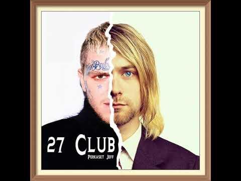 27 Club (Lil Peep Tribute Song) - Perkaset Jeff