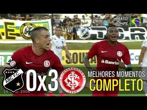ABC 0 x 3 Internacional   Gols & Melhores Momentos HD COMPLETO   Brasileirão Série B 2017   YouTube