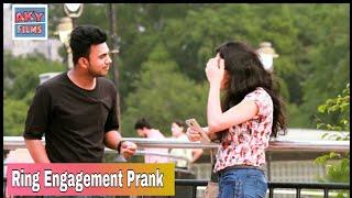 Fake Ring Engagement Prank On Cute Girl    AKY FILMS  