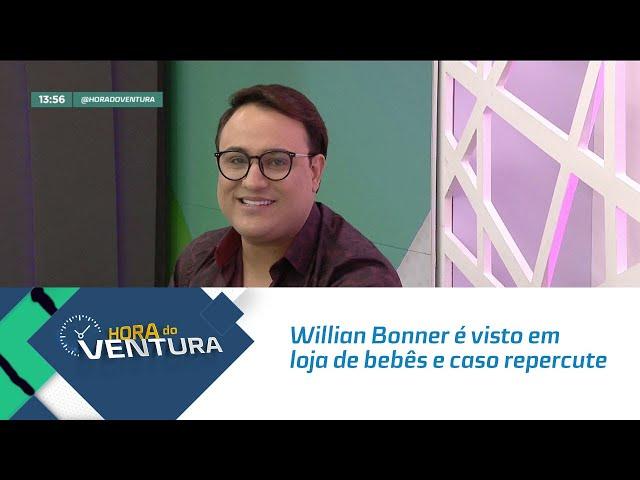 Willian Bonner é visto em loja de bebês e caso repercute nas redes sociais - Bloco 01