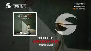 Sergio Mauri Come Back Home Anton Pars Remix
