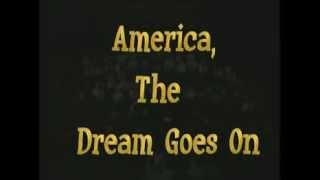 America the Dream Goes On