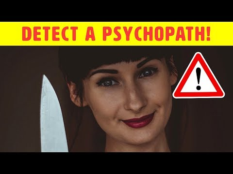 Spot A Psychopath  Looking For These Warning Signs!
