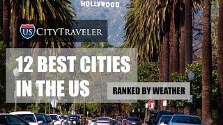 12 Best Cities In The U.S.