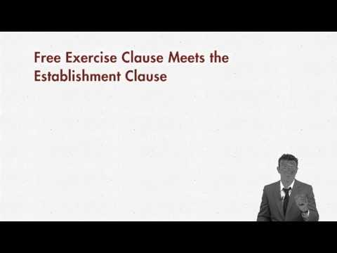 First Amendment lecture: Free Exercise Clause - Part 2 | quimbee.com