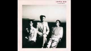 LUNATIC MENU / IPPU-DO 作曲/編曲 : 土屋昌巳.